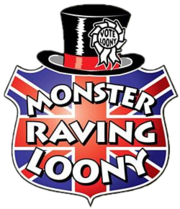 Official Monster Raving Loony Party - Vote for Insanity